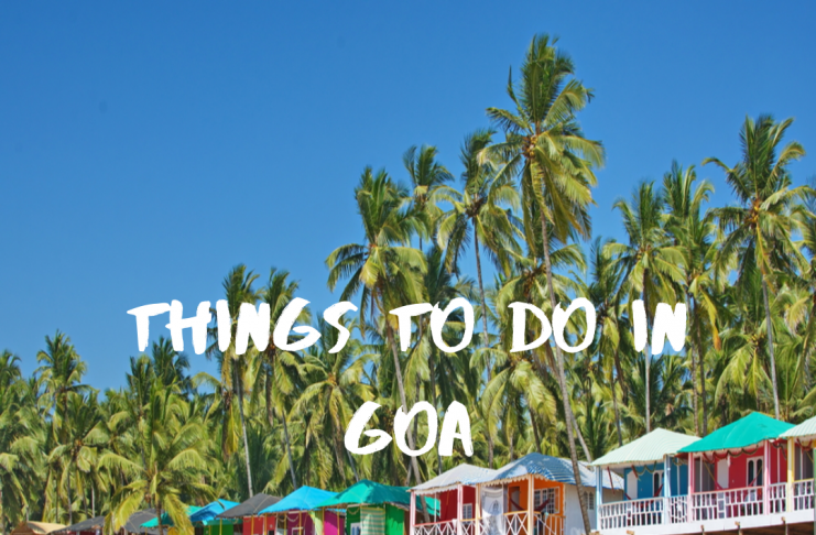 Best places to visit In goa, Things to do in goa