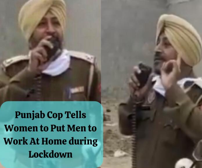 Punjab Cop Tells Women to Put Men to Work At Home during Lockdown, Twitter Reacts